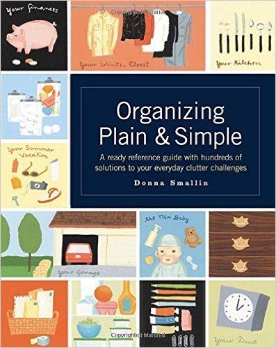 Donna Smallin Organizing Plain & Simple