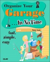 Organize Your Garage In No Time book cover