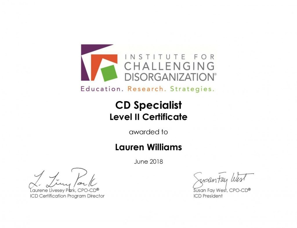 Institute for Challenging Disorganization CD Specialist Level II Certificate Chronic Disorganization