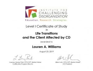 Casual Uncluttering ICD Level I Certificate of Study Life Transitions and the Client Affected by CD